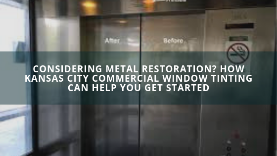 metal restoration kansas city