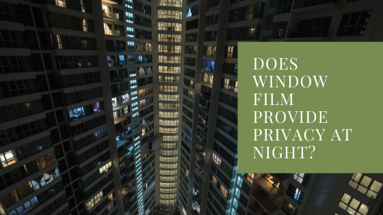 window film privacy night kansas city