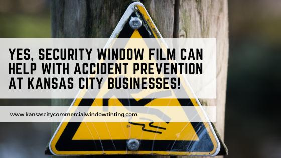 security window film accident prevention kansas city